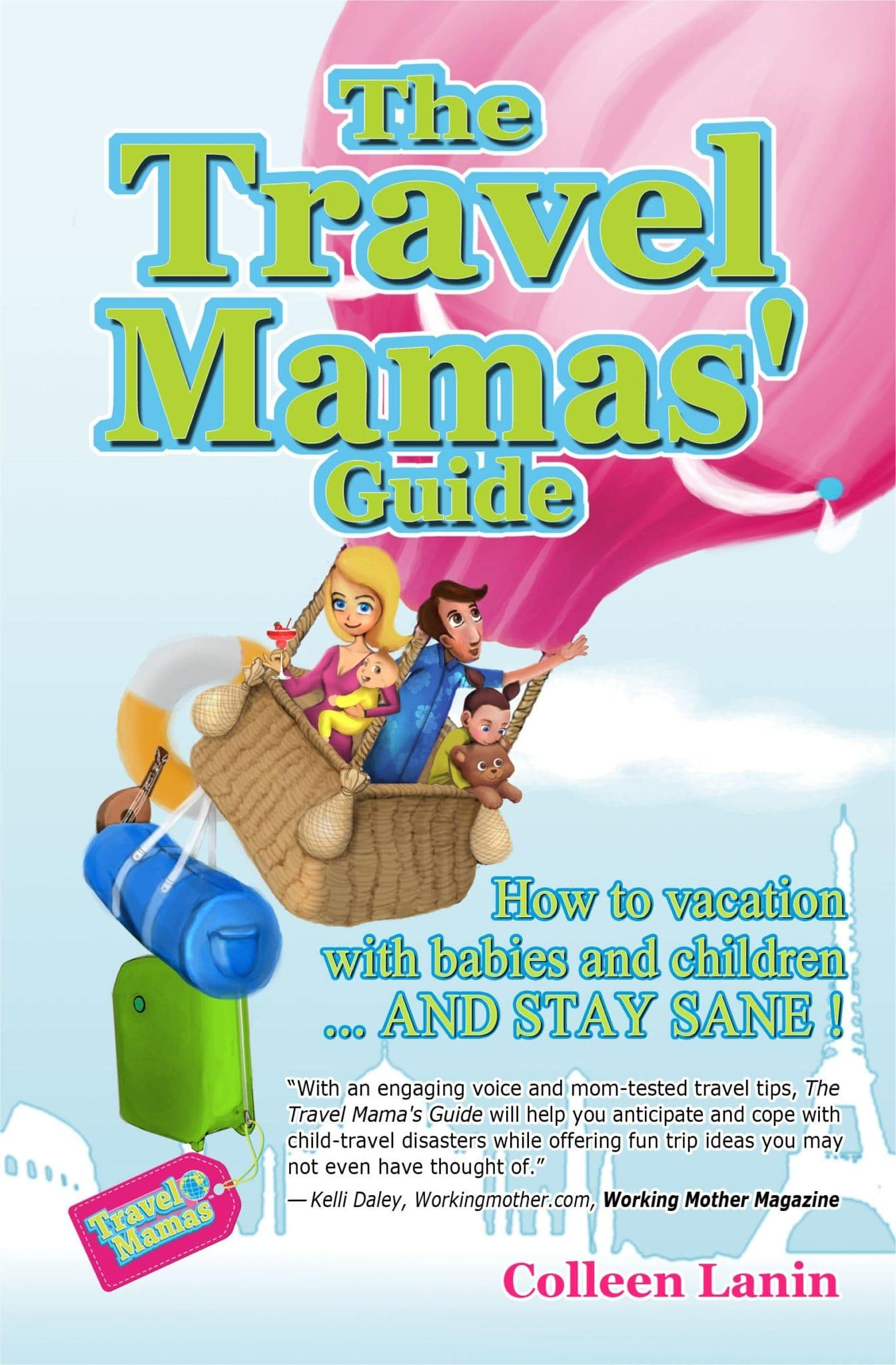 """My book, """"The Travel Mamas' Guide"""