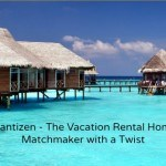 Wantizen – The Vacation Rental Home Matchmaker with a Twist