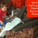Tips for exploring the Children's Museum of Phoenix