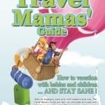"Win a signed copy of my book, ""The Travel Mamas' Guide"""