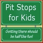 Pit Stops for Kids