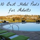 10 Best Hotel Pols for Adults