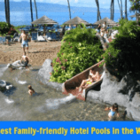 10 Best Family-friendly Hotel Pools in the World