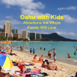 Oahu with Kids – Attractions the Whole Family Will Love