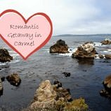 Romantic Getaway in Carmel, California