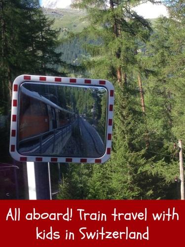 All aboard! Train travel with kids in Switzerland