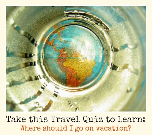 Travel Quiz - Where should I go on vacation?