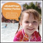 #KidsNTrips Twitter Parties