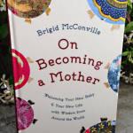 On Becoming a Mother book - Pregnancy, Birth and Babies Around the World