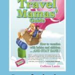 Award-winning Family Travel Book – The Travel Mamas' Guide!