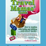 Award-winning family travel book, The Travel Mamas' Guide