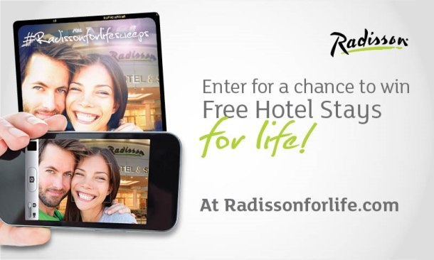 Radisson giveaway - Radisson for Life Sweepstakes