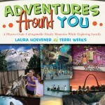 Adventures Around You – A Mini Guide for Parents