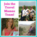 Travel bloggers wanted! Join the Travel Mamas Team!