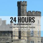 Explore Edinburgh, Scotland in One Day