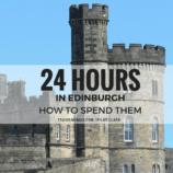 How to spend 24 hours in Edinburgh (Photo credit: Pilar Clark)