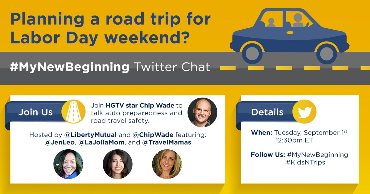 Road Trippin' with Liberty Mutual #KidsNTrips #MyNewBeginning Twitter Chat