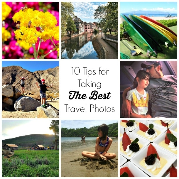 10 Tips for Taking the Best Travel Photos from The Travel Mama