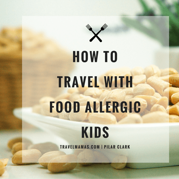 traveling_with_kids_food_allergies