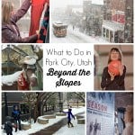 What to Do in Park City, Utah – Beyond the Slopes