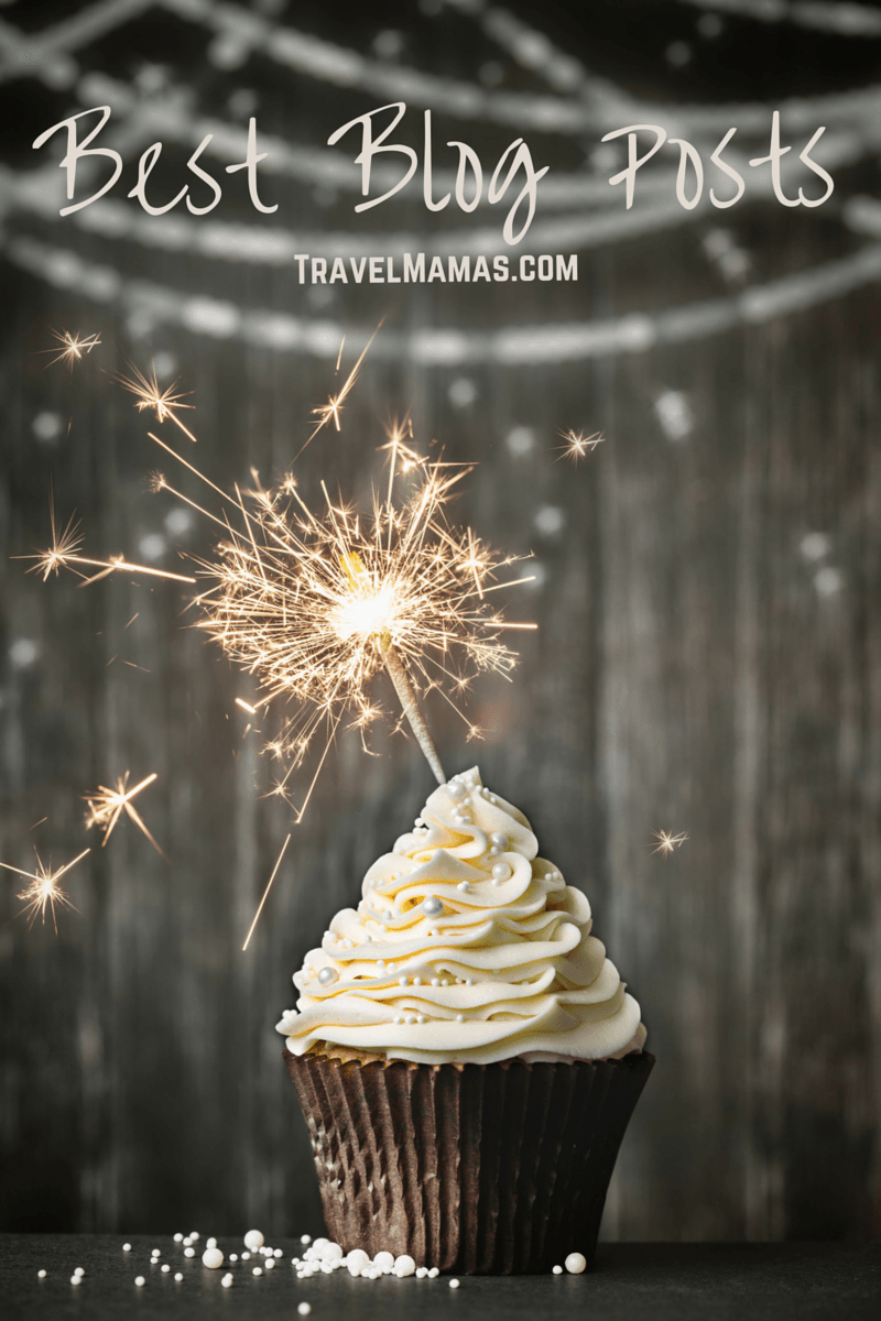 Most Popular Blog Posts of the Year - TravelMamas.com