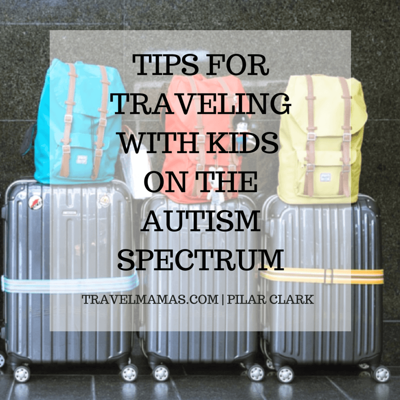 Tips for traveling with kids on the autism spectrum