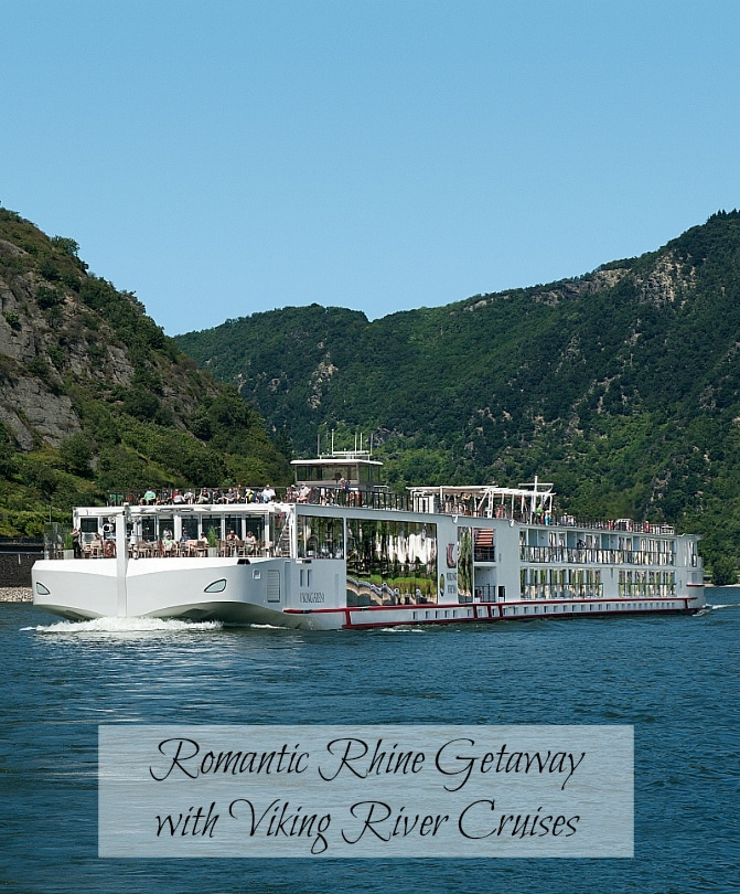 Romantic Rhine Getaway with Viking River Cruises - A Round-Up of Ports and Excursions