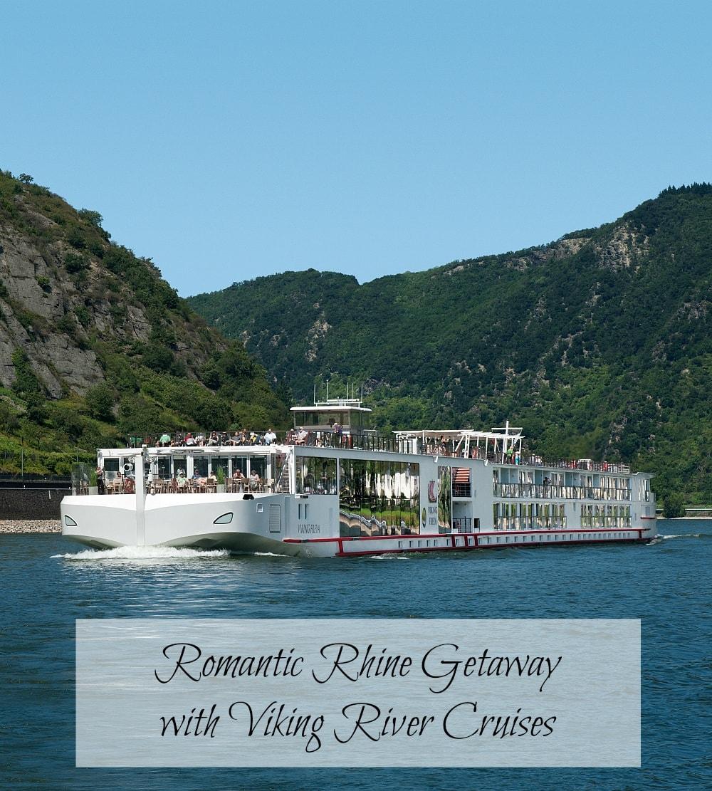 Romantic Rhine Getaway with Viking River Cruises ~ Best Blog Posts TravelMamas.com
