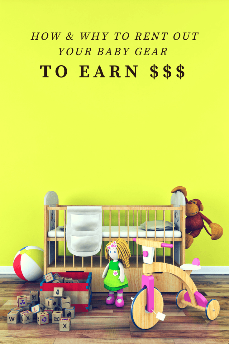 How and why to rent out your baby gear to earn money