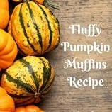 fluffy pumpkin muffins recipe