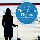 How to Save Money on First Class Flights