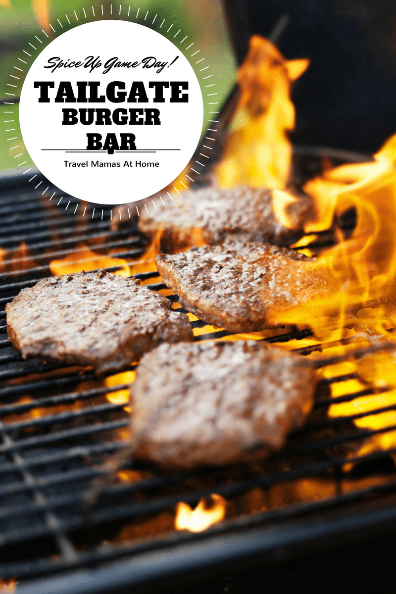 Tailgate Burger Bar ~ Spice Up Your Game Day!