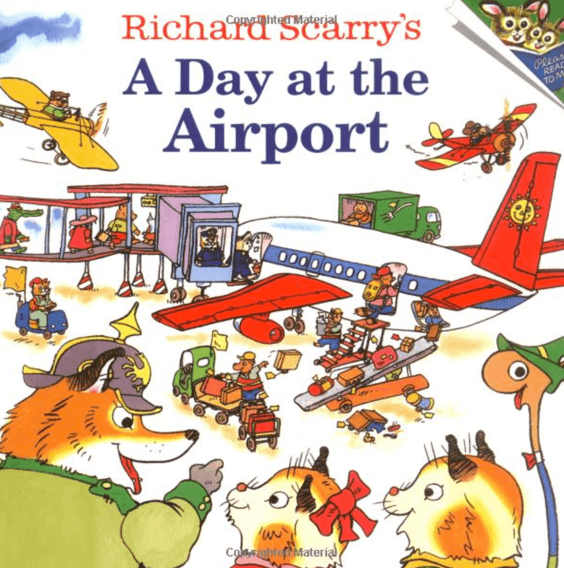 Richard Scarry's A Day at the Airport ~ Best Travel Books for Children