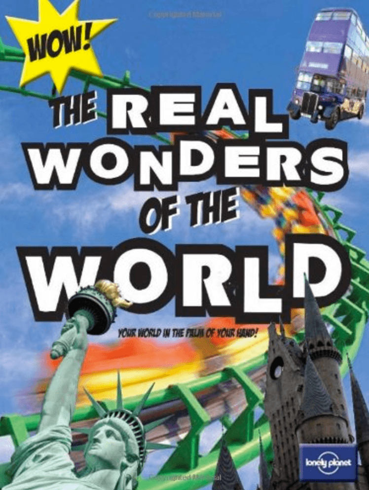 The Real Wonders of the World ~ Best Travel Books for Children