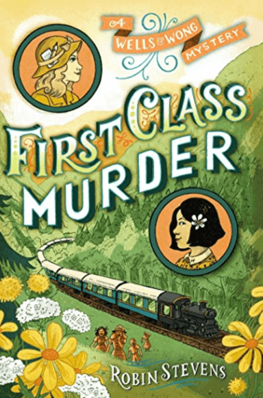 First Class Murder ~ Best Travel Books for Kids