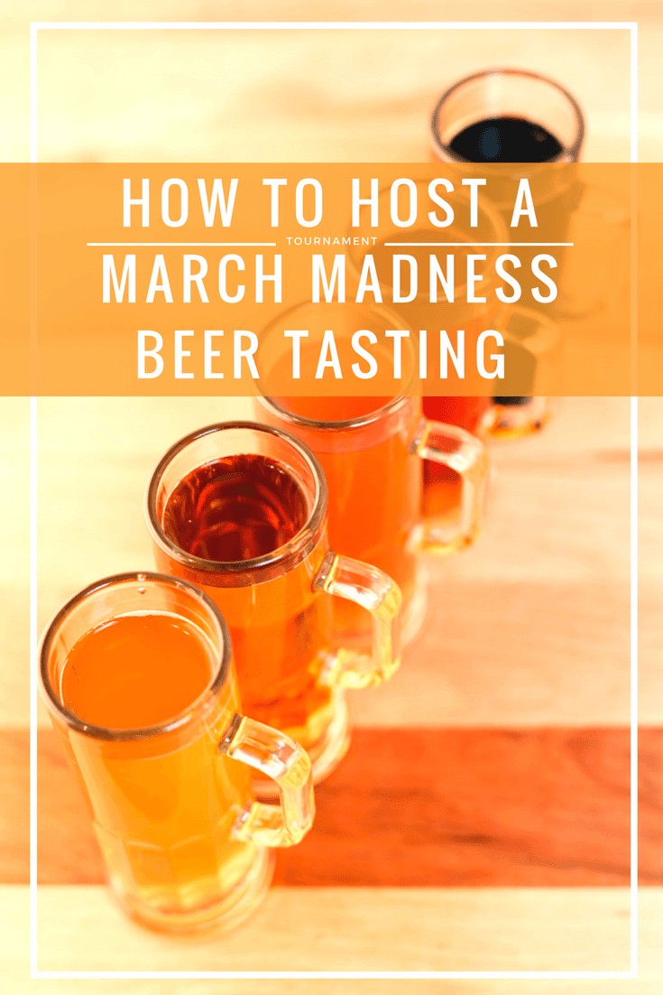 How to Host a March Madness Beer Tasting Tournament