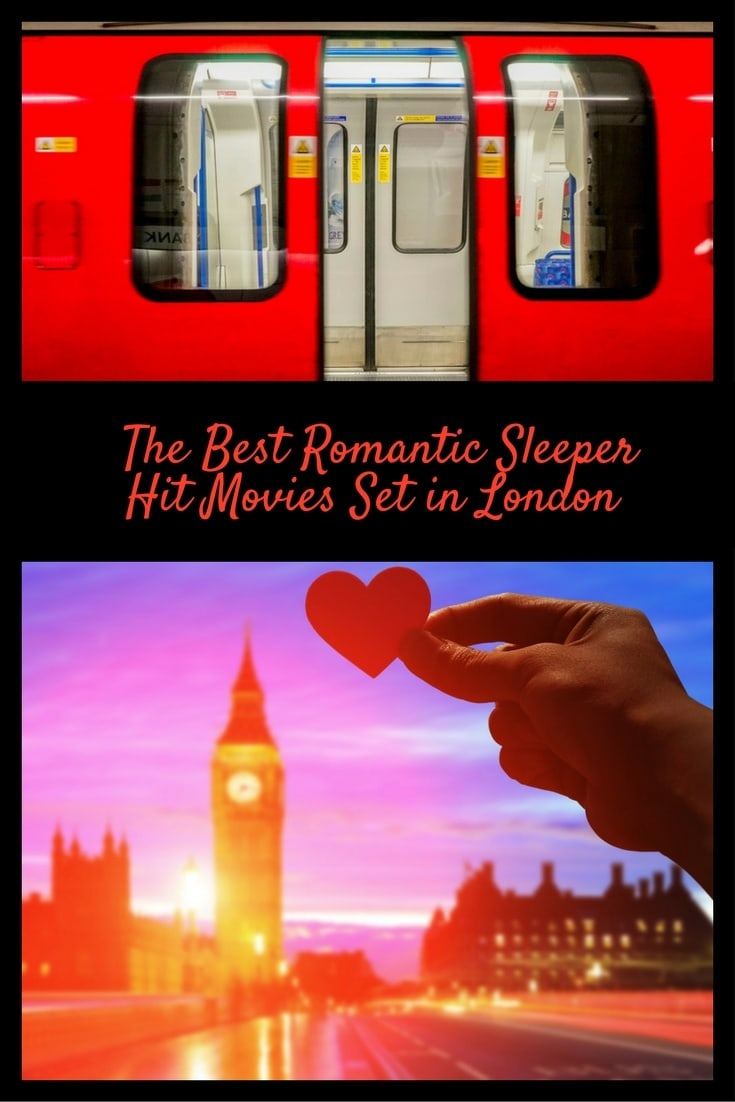 The best romantic sleeper hit movies set in London