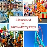 Disneyland vs Knott's Berry Farm