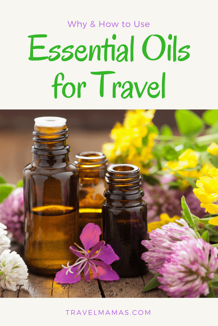 Why and How to Use Essential Oils for Travel