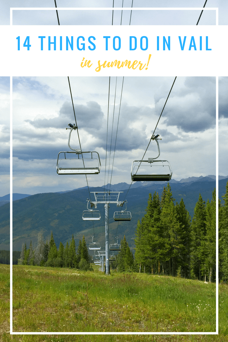 14 Things to Do in Vail, Colorado in Summer