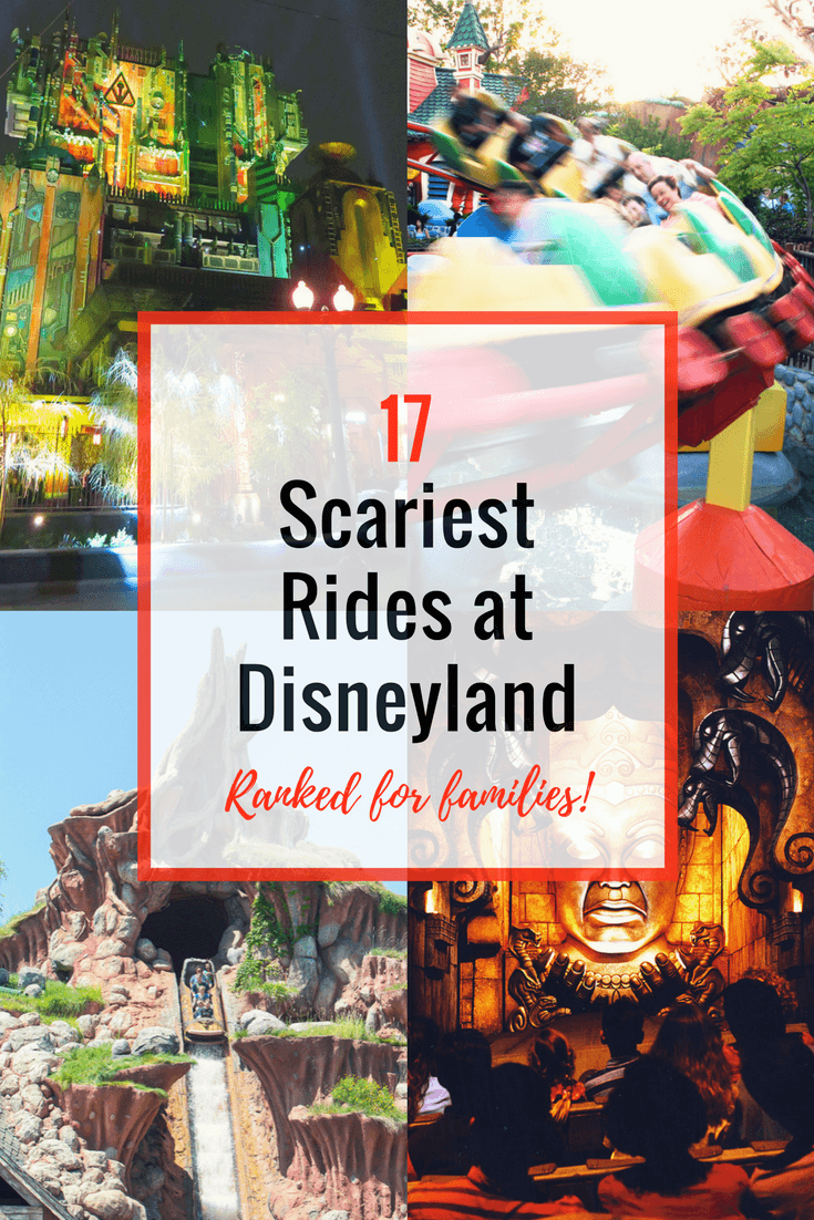 17 Scariest Rides At Disneyland And Disney California Adventure Ranked For Families