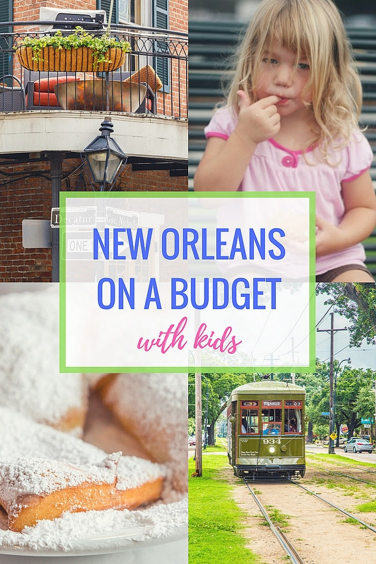 New Orleans on a Budget with Kids