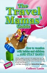 The Travel Mamas Guide is for parents of young children