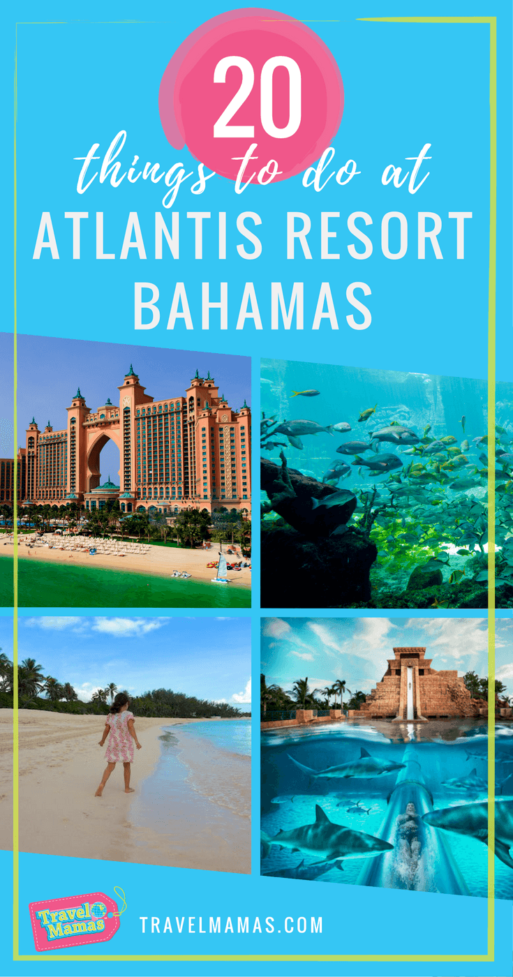 20 Things to do at Atlantis Resort Bahamas with Kids