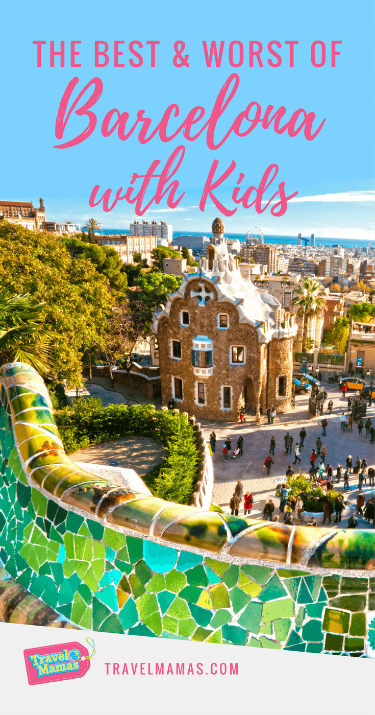 The Best and Worst of Barcelona with Kids