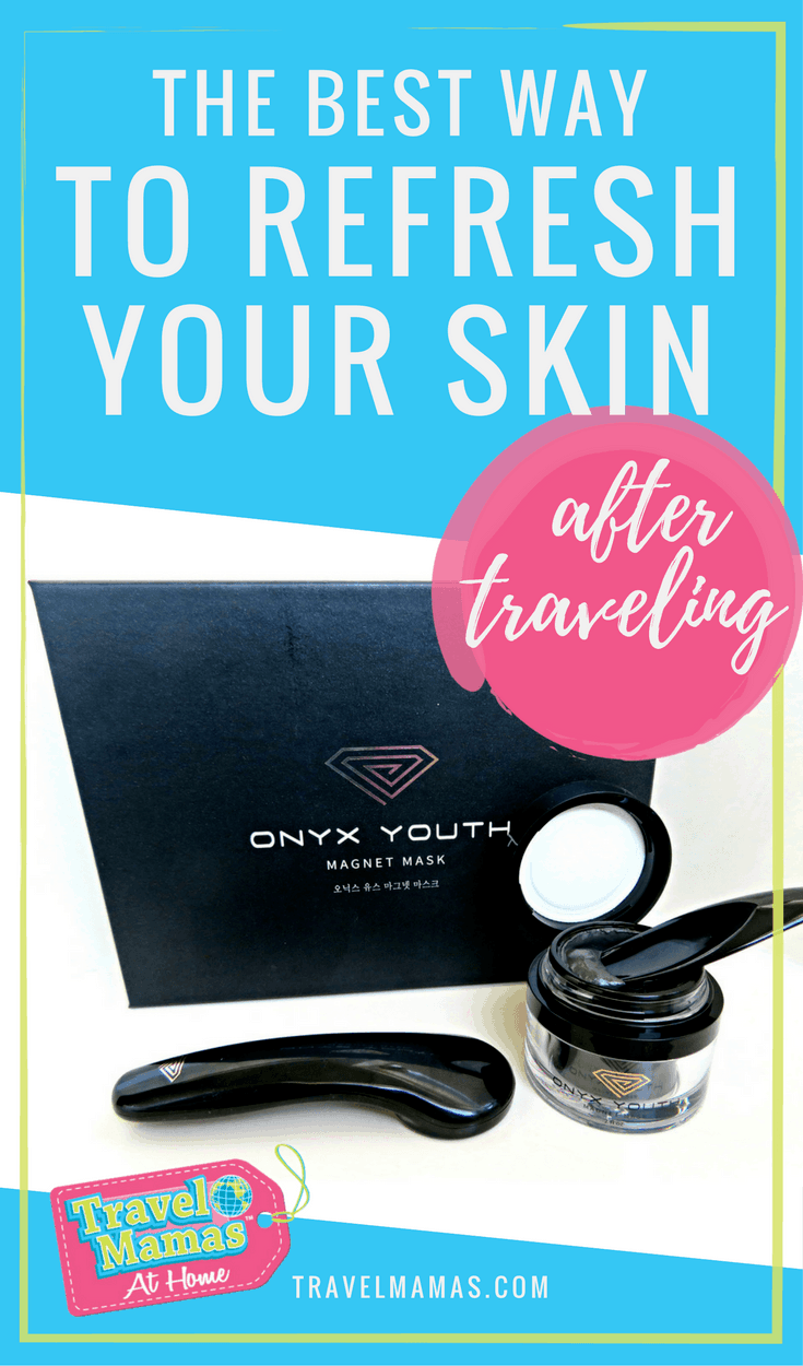 The Best Way to Refresh Your Skin After Traveling with Onyx Youth Magnetic Mask