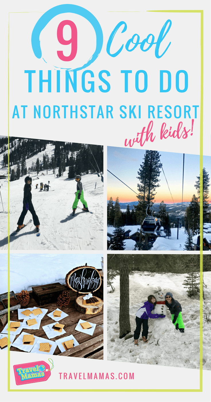 9 Cool Things to Do at Northstar Ski Resort with Kids