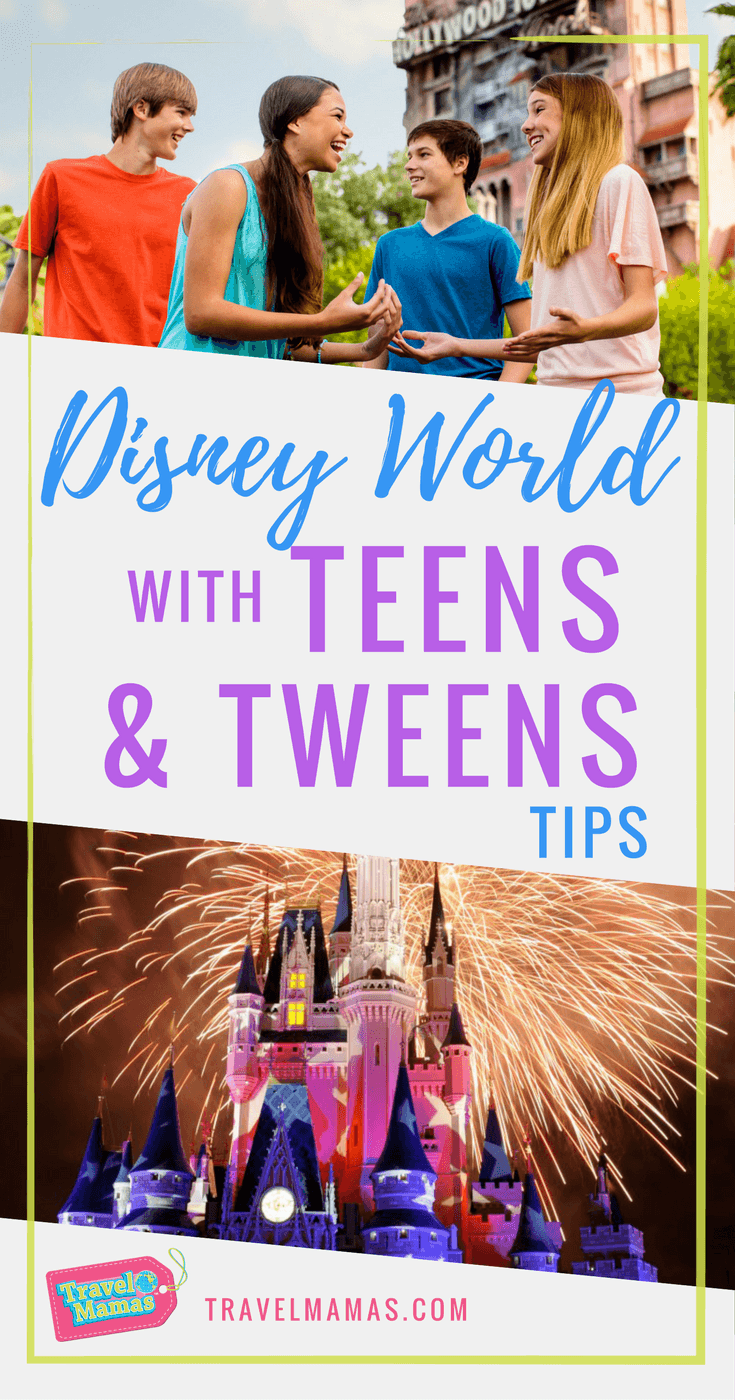Tips for Visiting Disney World with Teens & Tweens