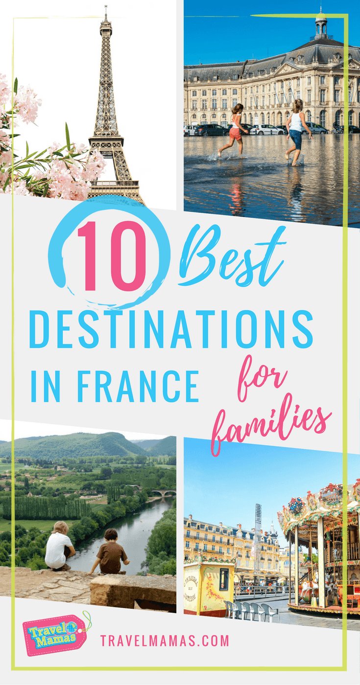 10 Best Destinations in France for Families ~ France with Kids