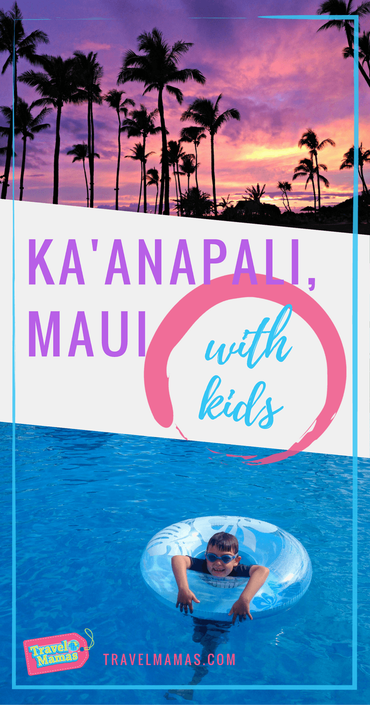 Kaanapali, Maui with Kids